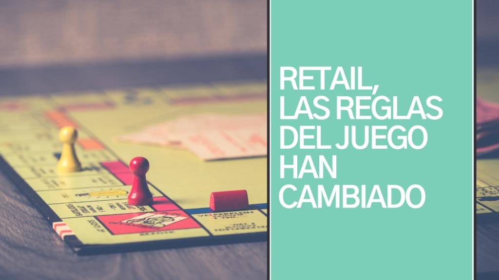 Retail-las-reglas-del-juego-han-cambiado