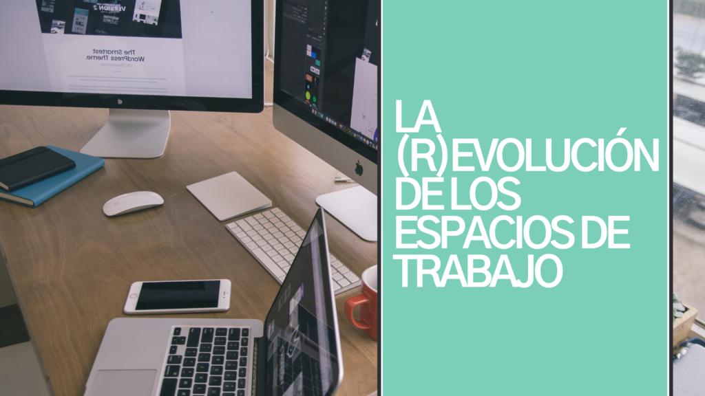 revolucion-espacio-trabajo